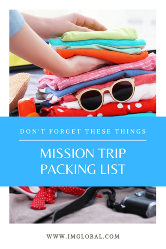 Mission Trip Packing List - Pinterest